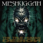 meshuggah: The True Human Design [EP]