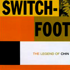switchfoot: The Legend Of Chin