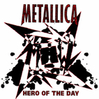 metallica: Hero Of The Day [Single]