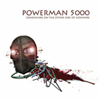 powerman 5000: Somewhere On The Other Side Of Nowhere