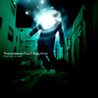 Thousand Foot Krutch: Phenomenon