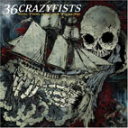 36 crazyfists: The Tide And Its Takers