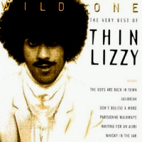 thin lizzy: Wild One: The Very Best Of Thin Lizzy