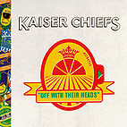 kaiser chiefs: Off With Their Heads