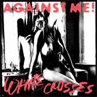 against me: White Crosses