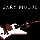 gary moore: Live At Monsters Of Rock