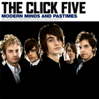the click five: Modern Minds And Pastimes