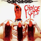 carcass: Choice Cuts