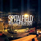 spitalfield: Remember Right Now