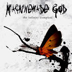 Machinemade God: The Infinity Complex
