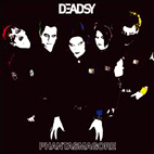 deadsy: Phantasmagore