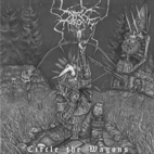 darkthrone: Circle The Wagons