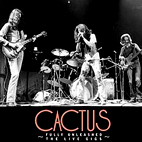 cactus: Fully Unleashed: The Live Gigs