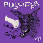 Puscifer: Donkey Punch The Night [EP]