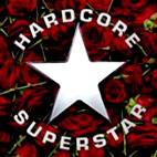 hardcore superstar: Dreamin In A Casket