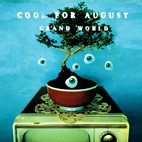 Cool for August: Grand World