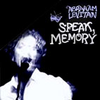 Abraham Levitan: Speak, Memory