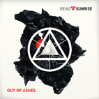 Dead By Sunrise: Out Of Ashes
