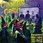 cannabis corpse: Beneath Grow Lights Thou Shalt Rise