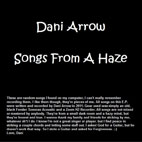 Dani Arrow: Songs From A Haze [EP]