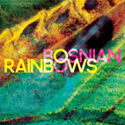bosnian rainbows: Bosnian Rainbows