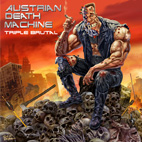 Austrian Death Machine: Triple Brutal