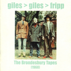 Giles, Giles & Fripp: The Brondesbury Tapes (1968)
