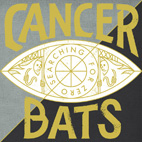 Cancer Bats: Searching For Zero