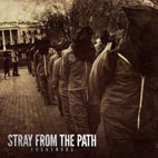 Stray From The Path: Anonymous