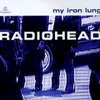 Radiohead: My Iron Lung [EP]