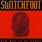 switchfoot: New Way To Be Human