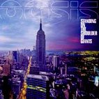 oasis: Standing On The Shoulder Of Giants