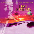 jimi hendrix: First Rays Of The New Rising Sun