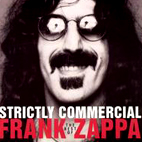 frank zappa: Strictly Commercial: The Best Of Frank Zappa