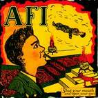 afi: Shut Your Mouth & Open Your Eyes