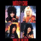 motley crue: Shout At The Devil