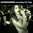 soundgarden: Screaming Life/Fopp