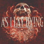 as i lay dying: The Powerless Rise