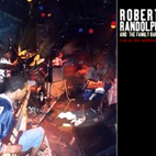 Robert Randolph And The Family Band: Live At The Wetlands