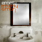 emery: I'm Only A Man