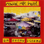 neutral milk hotel: On Avery Island