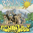 bowling for soup: Fishin' For Woos