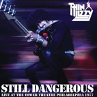 thin lizzy: Still Dangerous Live At The Tower Theatre Philadelphia 1977
