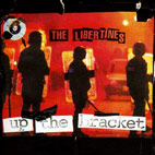 libertines: Up The Bracket