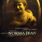 norma jean: Bless The Martyr And Kiss The Child