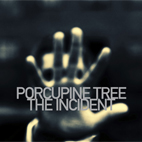 Porcupine Tree: The Incident
