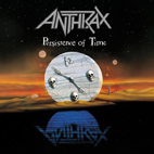 anthrax: Persistence Of Time