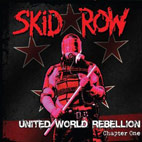 skid row: United World Rebellion: Chapter One [EP]