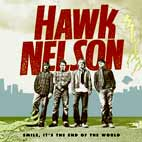 hawk nelson: Smile It's The End Of The World
