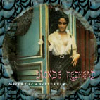 blonde redhead: Misery Is A Butterfly